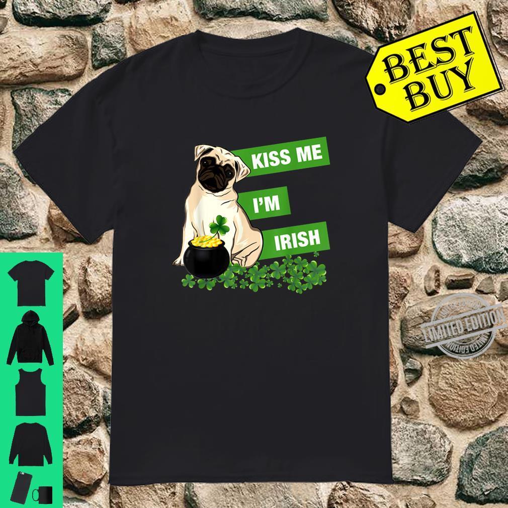 Kiss Me I'm Irish Pug Shamrock St Patrick's Day Shirt