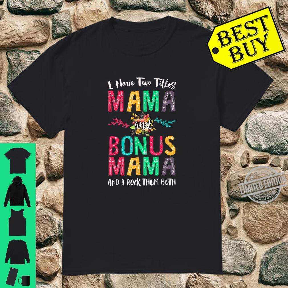 Mutter und Bonus Mama Muttertag Geschenk Stiefmutter Outfit Shirt