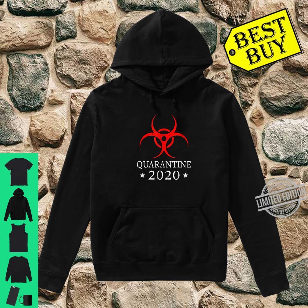 Quarantine 2020 BioHazard Distressed Community Awareness Shirt hoodie